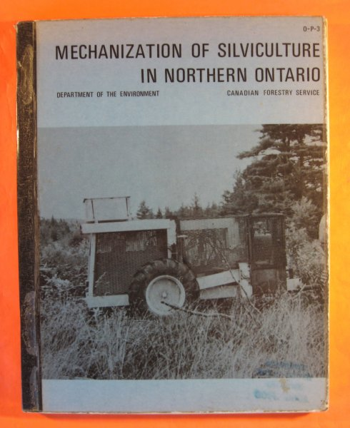 Image for Mechanization of Silviculture in Northern Ontario