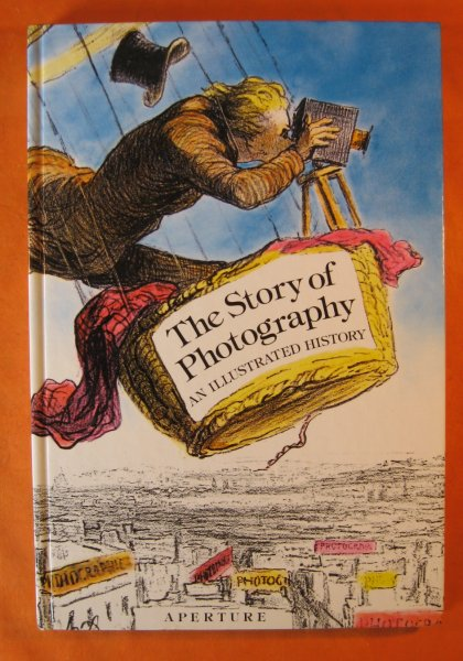 Image for The Story of Photography:  An Illustrated History