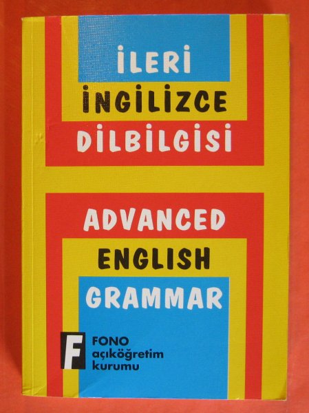 Image for Ileri Inglizce Dilbilgisi/Advanced English Grammar for Turkish Speakers