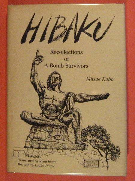 Image for Hibaku: Recollections of A-Bomb Survivors