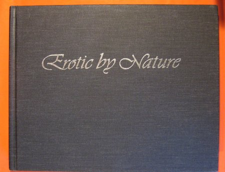 Image for Erotic by Nature: A Celebration of Life, of Love, and of Our Wonderful Bodies