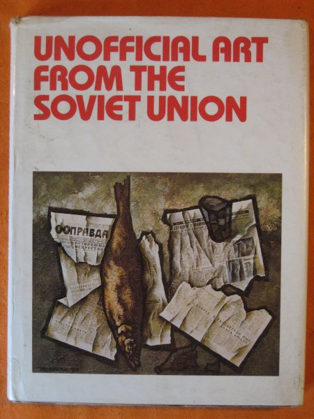Image for Unofficial Art from the Soviet Union