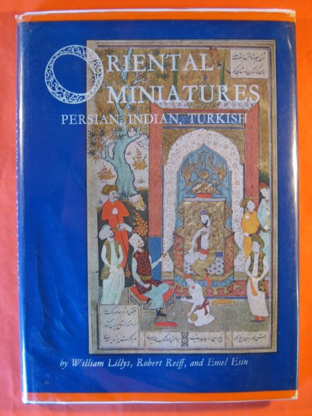 Image for Oriental Miniatures:  Persian, Indian, Turkish