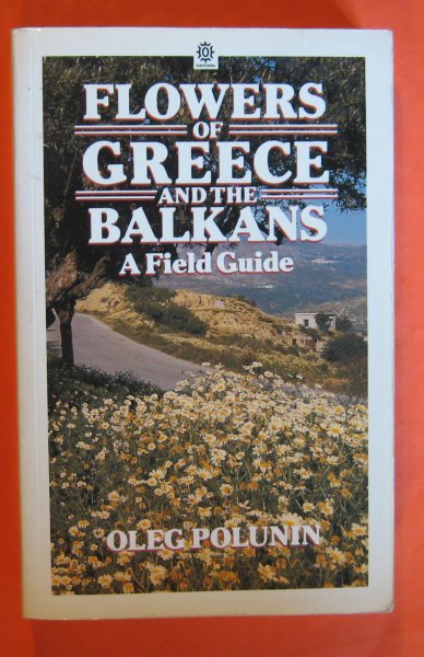 Image for Flowers of Greece and the Balkans: A Field Guide