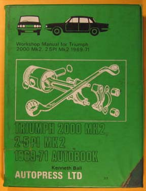 Image for Triumph 2000 Mk 2, 2.5 PI MK 2 1969-71 Autobook : Workshop Manual for Triumph 2000 Mk 2 1969- 71, Triumph 2.5 Mk 2 1969-71