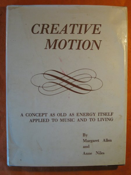 Image for Creative Motion: Inner Experience, Energy, Outer Expression