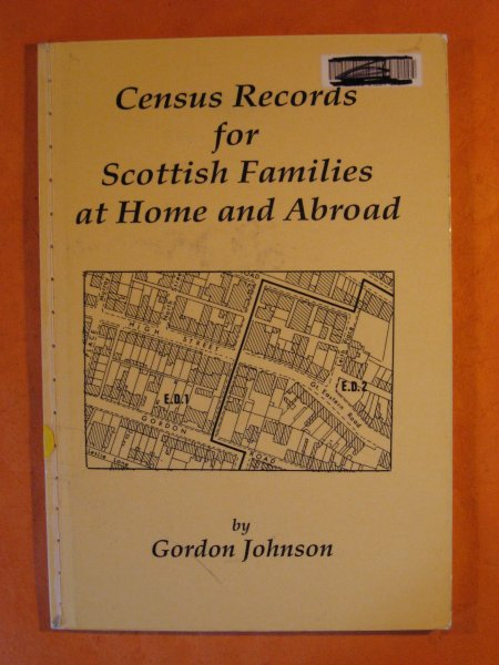 Image for Census Records for Scottish Families at Home and Abroad