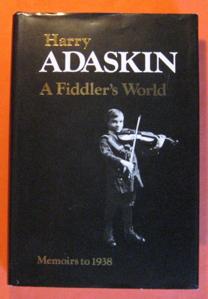 Image for A Fiddler's World:  Memoirs to 1938