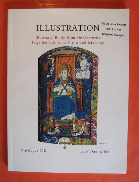 Image for Illustration: Illustrated Books from Six Centuries Together with Some Prints and Drawings; Catalogue #218