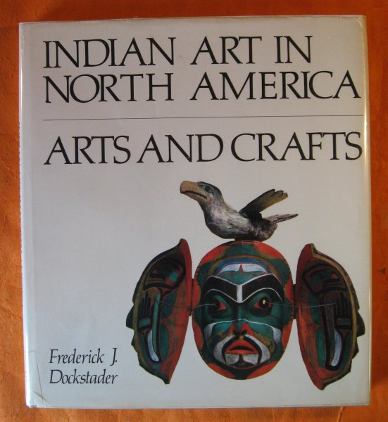 Image for Indian Art in North America: Arts and Crafts