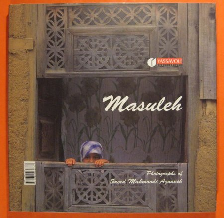 Image for Masuleh:  Photographs of Saeed Mahmoodi Aznaveh
