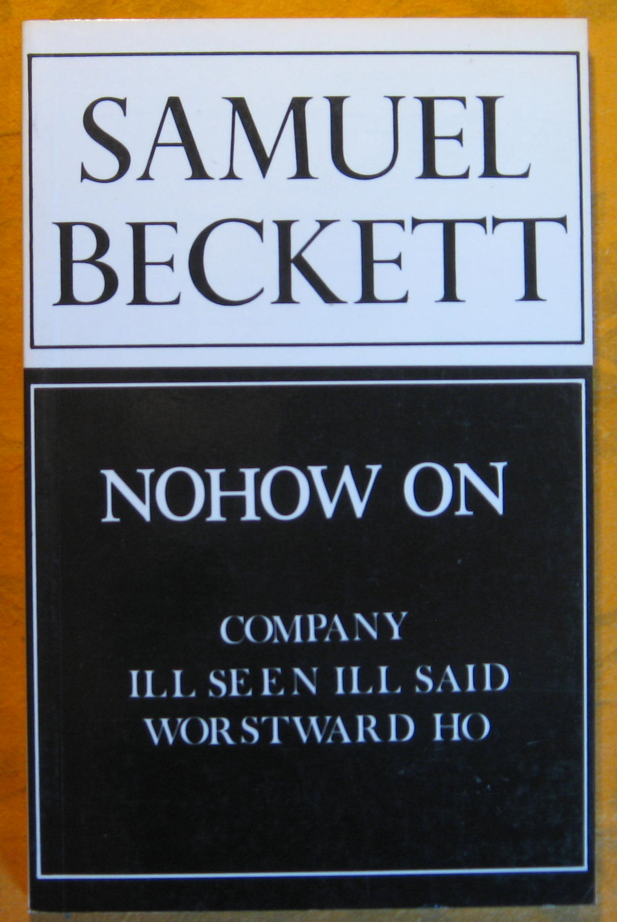 Image for Nohow On:  Company, Ill Seen Ill Said, and Worstward Ho