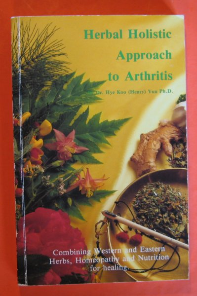 Image for Herbal Holistic Approach to Arthritis-Related Disorders with Synergistic Applications