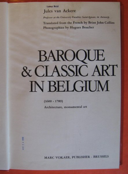 Image for Baroque & Classic Art in Belgium (1600 - 1789) Architecture, Monumental Art
