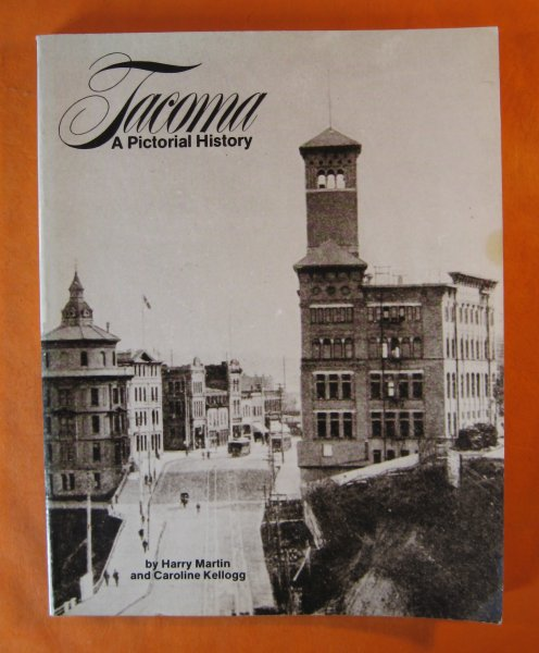 Image for Tacoma: A Pictorial History
