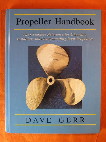 Image for Propeller Handbook : The Complete Reference for Choosing, Installing, and Understanding Boat Propellers