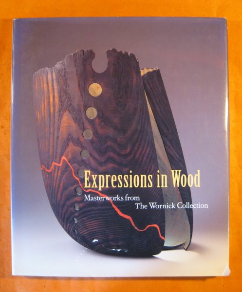 Image for Expressions in Wood: Masterworks from the Wornick Collection