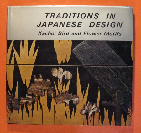 Image for Traditions in Japanese Design: Volume I Kacho: Bird and Flower Motifs