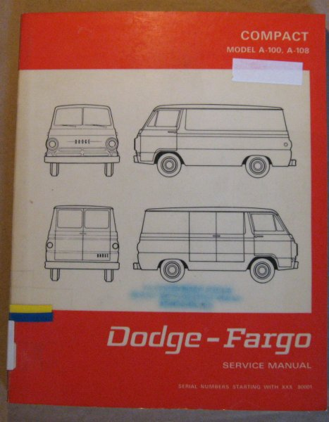 Image for Dodge-Fargo Compact Model A-100, A-108 Service Manual [A100 Sportsman -- Wagon -- Van -- Pickup