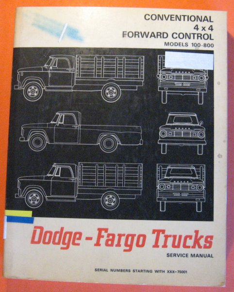 Image for Dodge-Fargo Trucks: Conventional, 4x4, Forward Control, Models 100 - 800