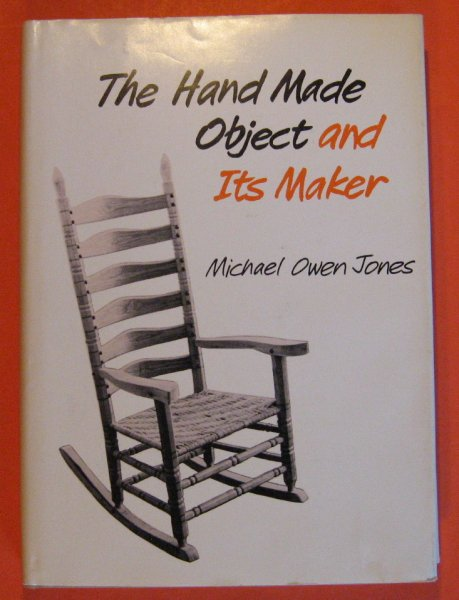Image for The Hand Made Object and Its Maker