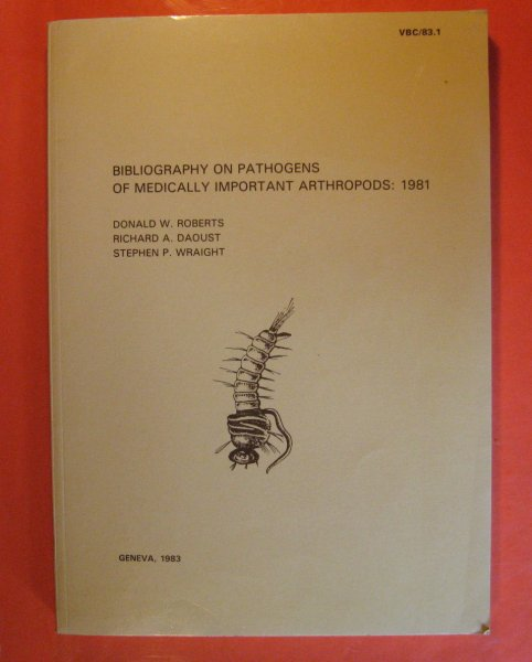 Image for Bibliography on Pathogens of Medically Important Arthropods:  1981