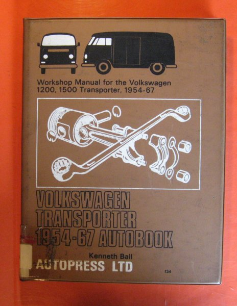 Image for Volkswagen Transporter 1954 -'67 Autobook: Workshop manual for the Volkswagen (Volkswagon) 1200, 1500 Models of the Transporter