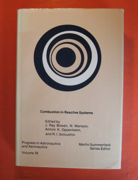 Image for Combustion in Reactive Systems: Technical Papers from the Seventh International Colloquium on Gasdynamics of Explosions and Reactive Systems, Gottingen, Federal Republic of Germany, August 1979