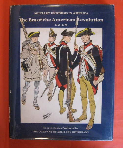 Image for Military Uniforms in America:  The Era of the American Revolution, 1755-1795