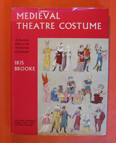 Image for Medieval Theatre Costume:  A Practical Guide to the Construction of Garments