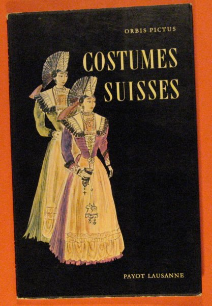 Image for Costumes Suisses  (Orbis Pictus Volume #27)