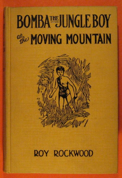 Image for Bomba the Jungle Boy at the Moving Mountain
