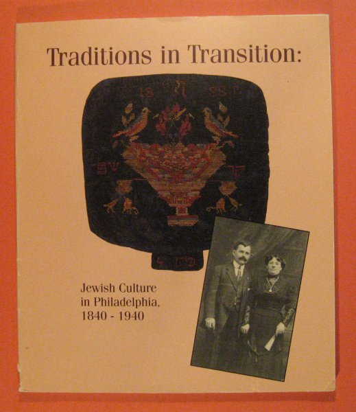 Image for Traditions in Transition:  Jewish Culture in Philadelphia 1840 1940