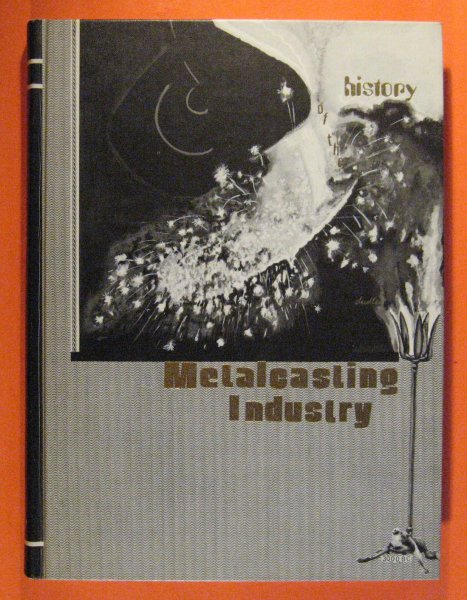 Image for History of the Metal Casting Industry  (Second Edition)