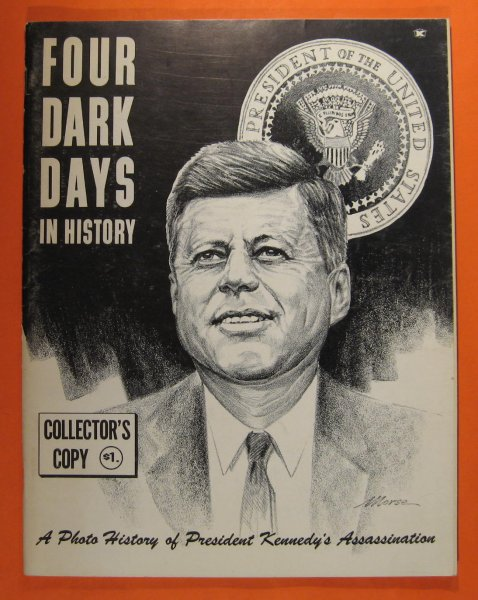 Image for Four Dark Days in History:  A Photo History of President Kennedy's Assassination