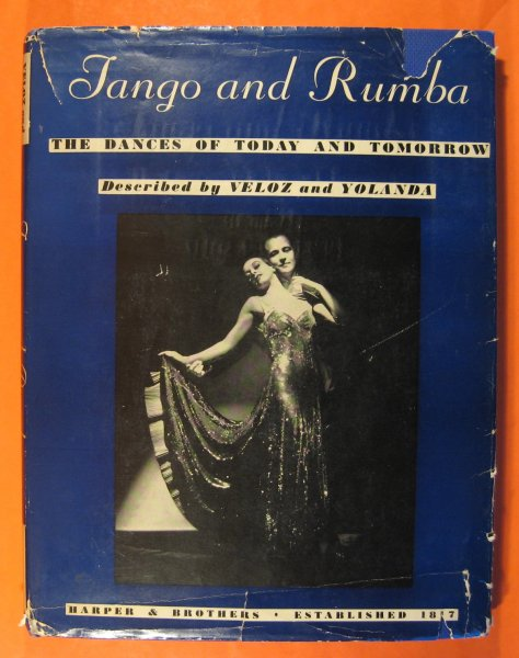 Image for Tango and Rumba:  The Dances of Today and Tomorrow