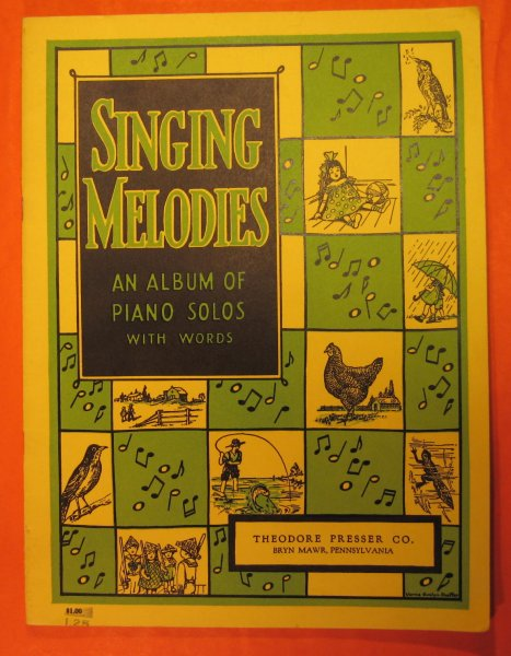 Image for Singing Melodies:  An Album of Piano Solos