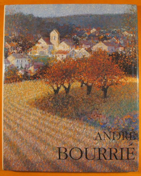 Image for Andre Bourrie:  Dessins-Pastels Peintures Lithographies