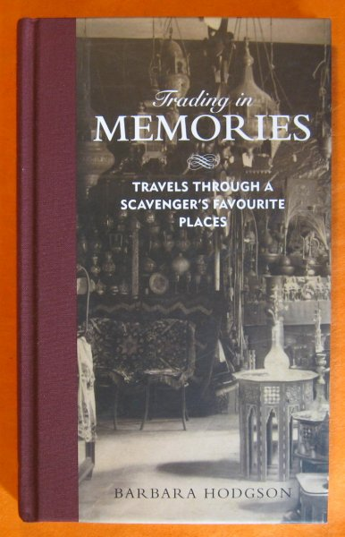 Image for Trading in Memories: Travels Through a Scavenger's Favorite Places