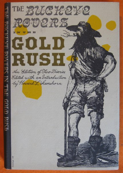 Image for Buckeye Rovers in the Gold Rush; an Edition of Two Diaries