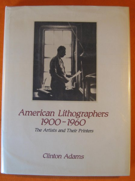 Image for American Lithographers, 1900-1960: The Artists and Their Printers