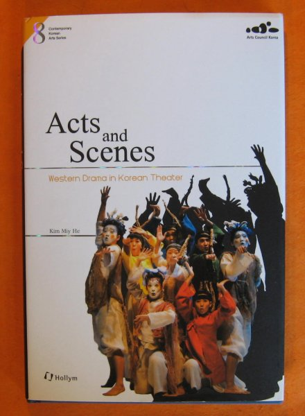 Image for Acts and scenes : Western drama in Korean Theater