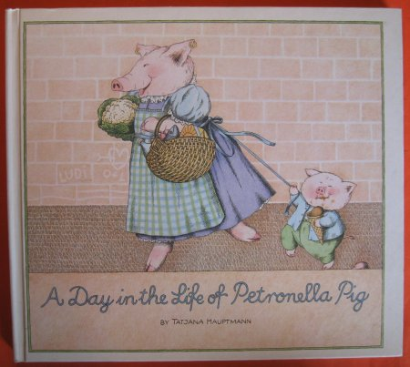 Image for A Day in the Life of Petronella Pig