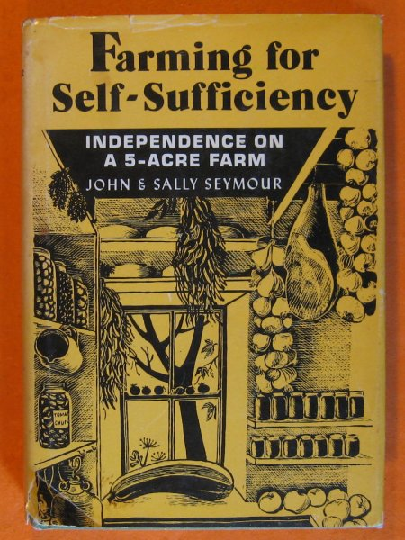 Image for Farming for Self-Sufficiency: Independence on a 5-acre Farm