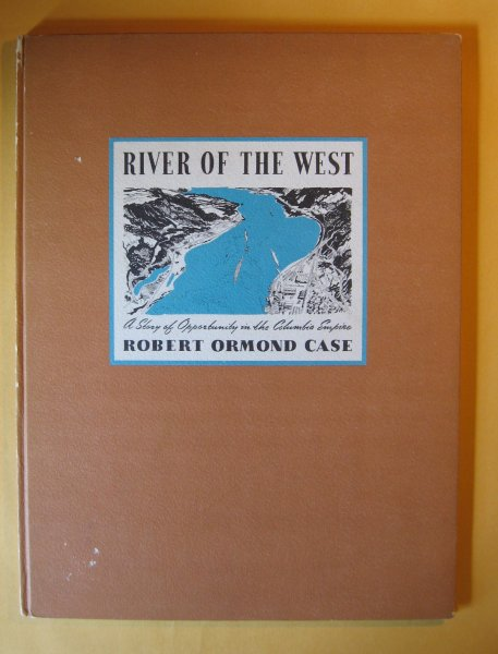 Image for River of the West:  A Story of Opportunity in the Columbia Empire