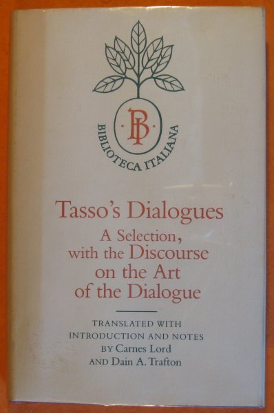 Image for Tasso's Dialogues: A Selection with the Discourse on the Art of the Dialogue