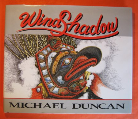 Image for WindShadow:  Paintings, Drawings and Poetry By Michael Duncan
