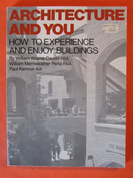 Image for Architecture and You : How to Experience and Enjoy Buildings