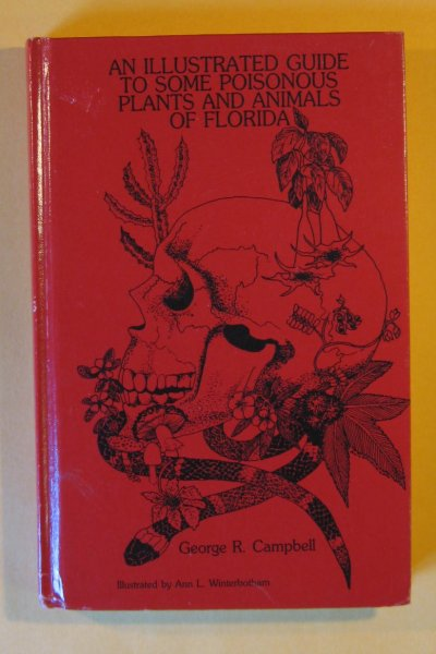 Image for Illustrated Guide to Some Poisonous Plants and Animals of Florida, An