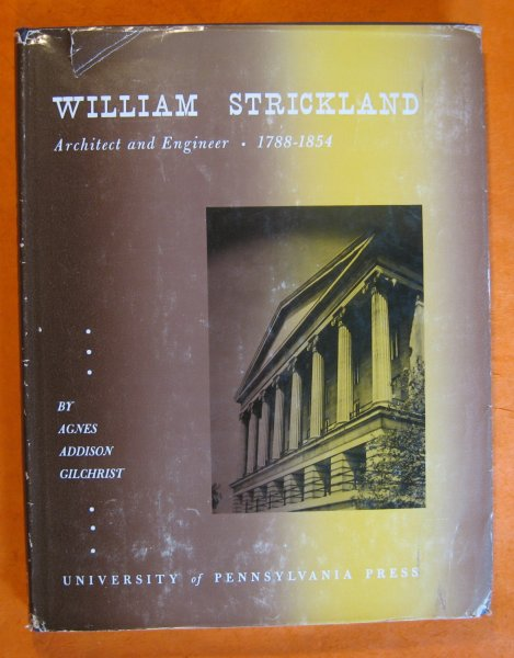 Image for William Strickland:  Architect and Engineer, 1788-1854